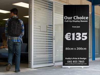 Our Choice Pull-Up Display Banner - Paddy's Print & Design