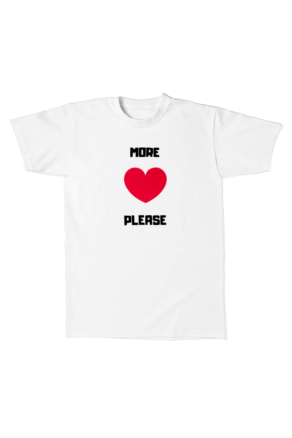 More Love Please S/S T-Shirt