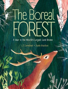 The Boreal Forest: A Year In The World?s Largest Land Biome