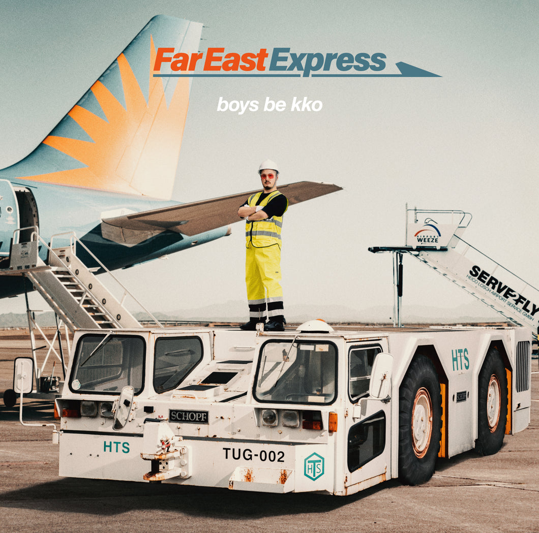 album art boys be kko Far East Express