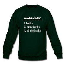 Load image into Gallery viewer, Wish List Unisex Crewneck Sweatshirt - forest green