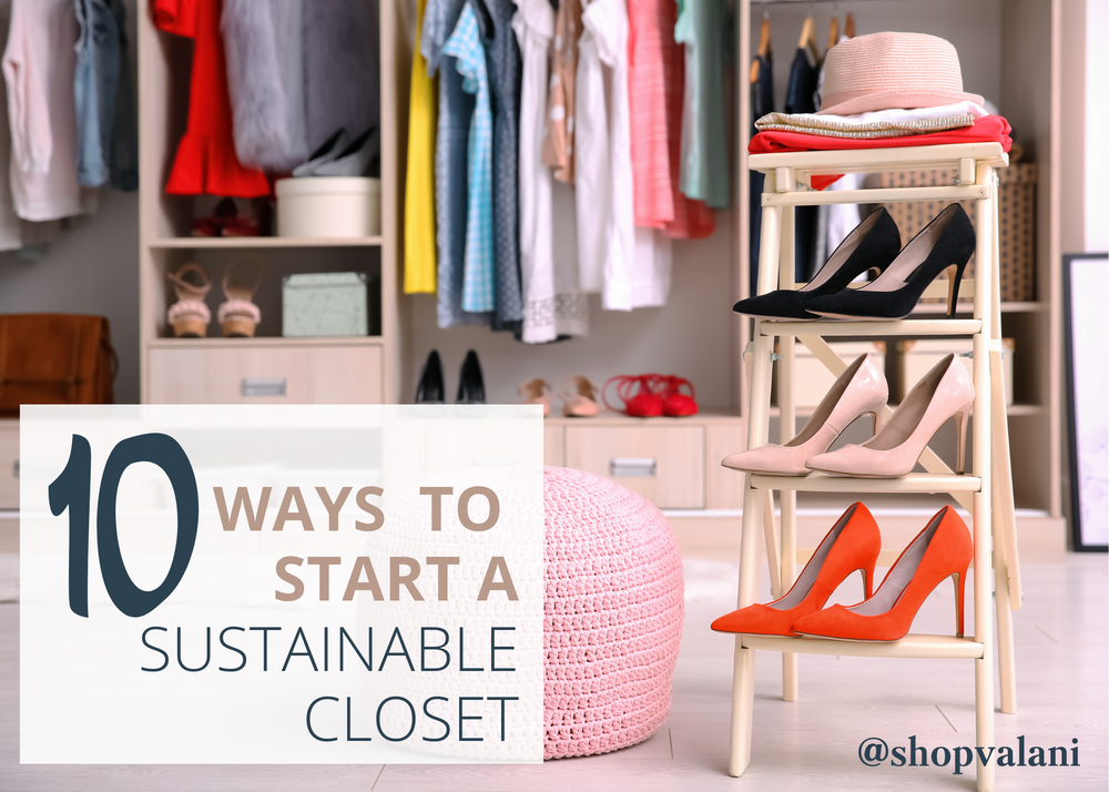 10 Ways to Start a Sustainable Closet