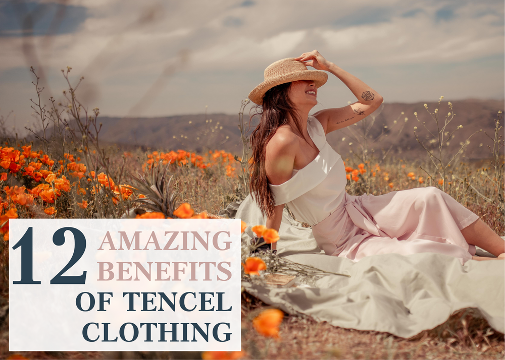 12 Amazing Benefits of Tencel