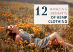 12 Amazing Benefits of Hemp Clothing