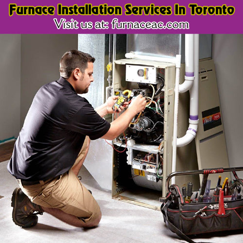 Furnace Installation Service in Toronto