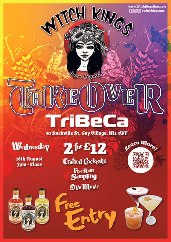 Witch Kings Rum - Tribeca Takeover - Wednesday 18th August