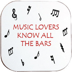 MUSIC LOVERS KNOW ALL THE BARS COASTER
