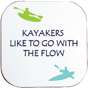 KAYAKERS LIKE TO GO WITH THE FLOW COASTER