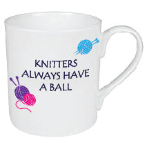 KNITTERS ALWAYS HAVE A BALL MUG