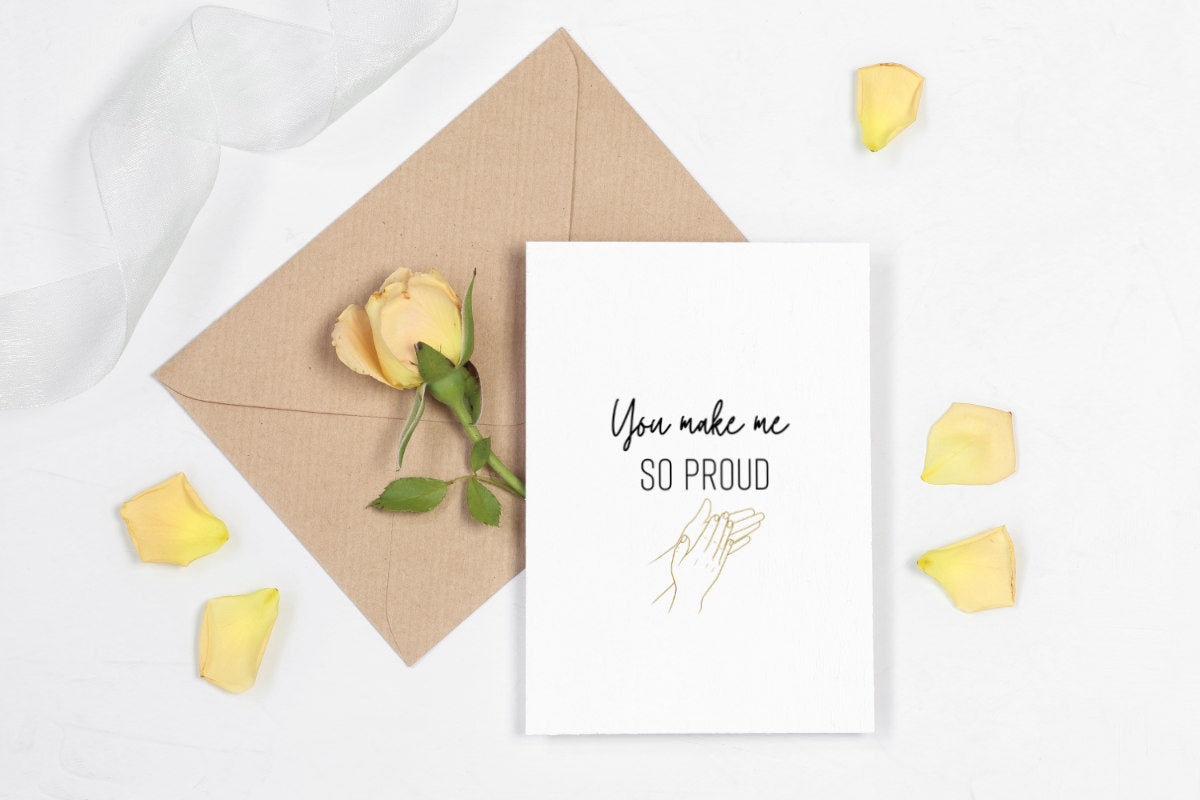 You Make Me Proud Printable Greeting Card