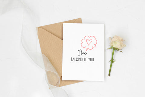 I Love Talking To You Printable Greeting Card