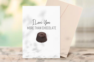I Love You More Than Chocolate Printable Greeting Card