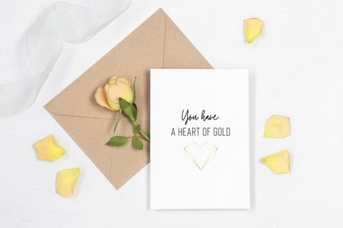 You Have a Heart of Gold Printable Greeting Card