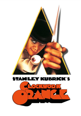 A CLOCKWORK ORANGE (SPECIAL APPROVAL REQUIRED)