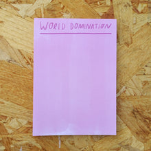 Load image into Gallery viewer, World Domination Desk Jotter