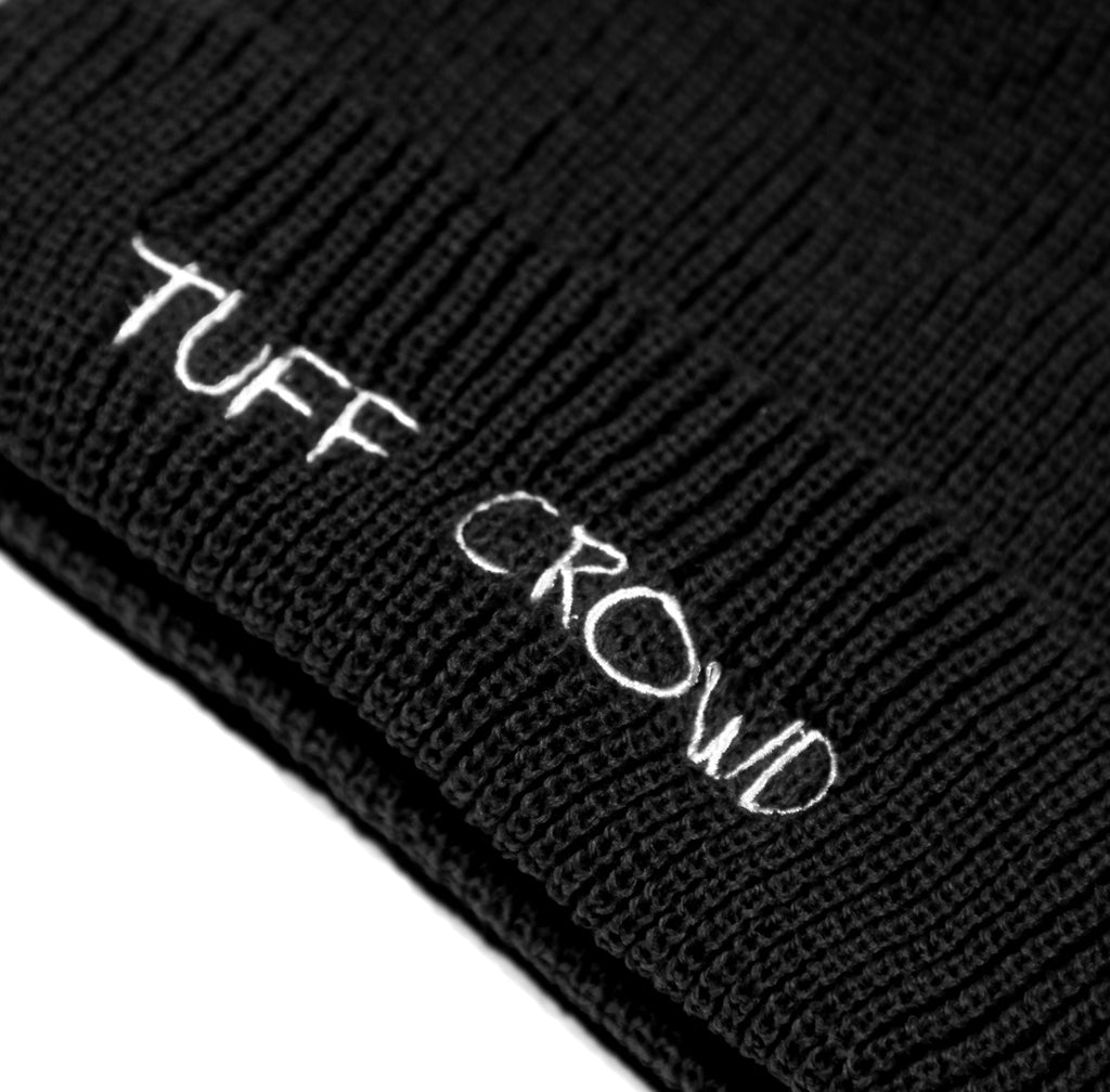 """ TUFF CROWD "" BLACK BEANIE"