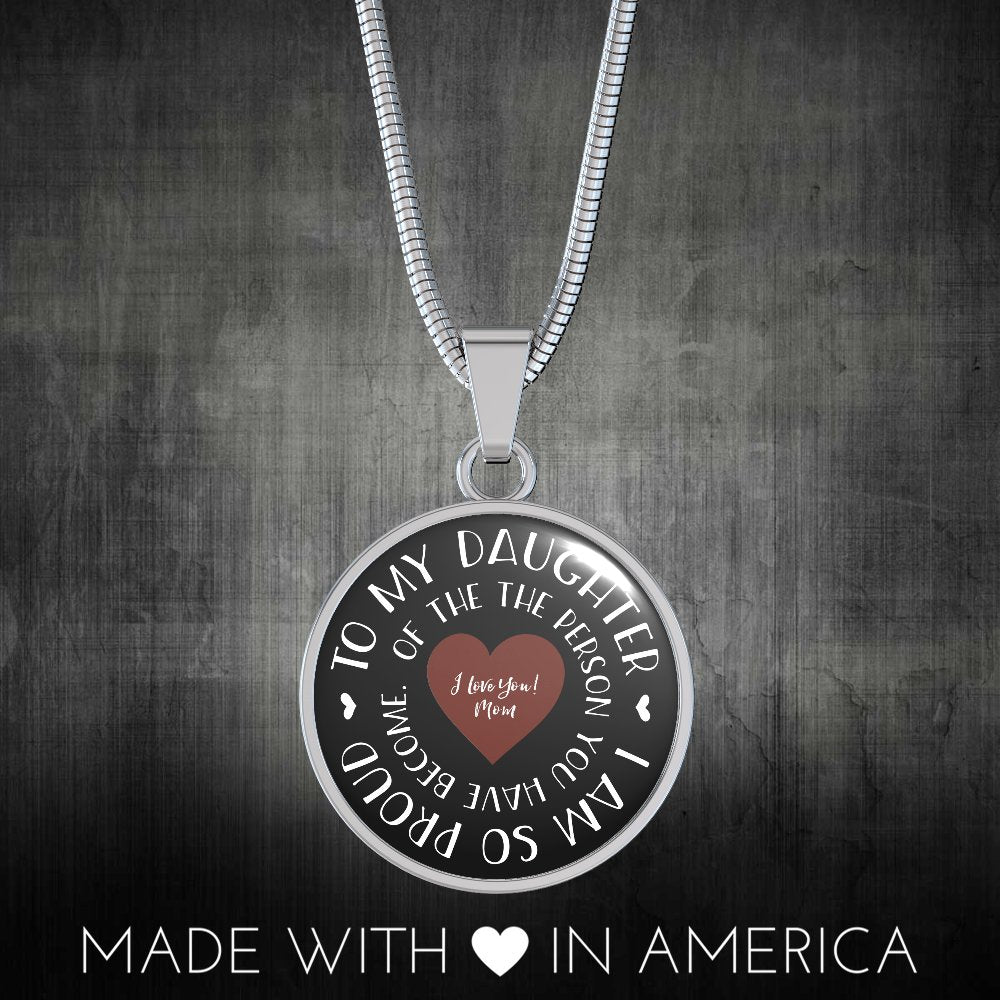 From Proud Mom To Daughter Necklace or Expandable Bangle | So Proud of the Person You Have Become
