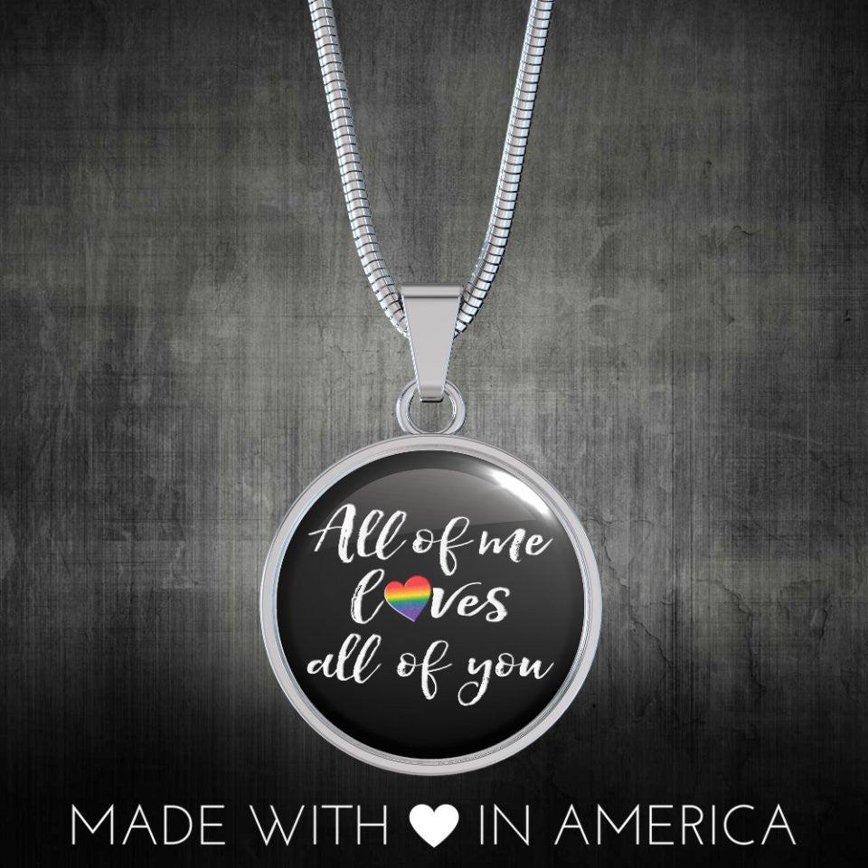LGBT All of Me Handmade Bangle or Necklace