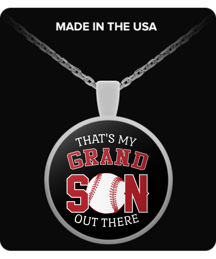 Baseball - That's My Grandson Out There Necklace