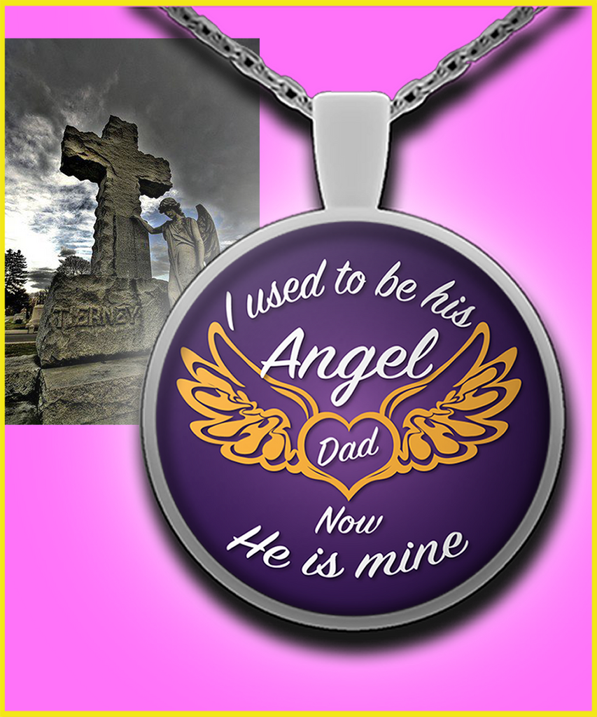 I Used To Be His Angel - Dad - DkPurple Pendant