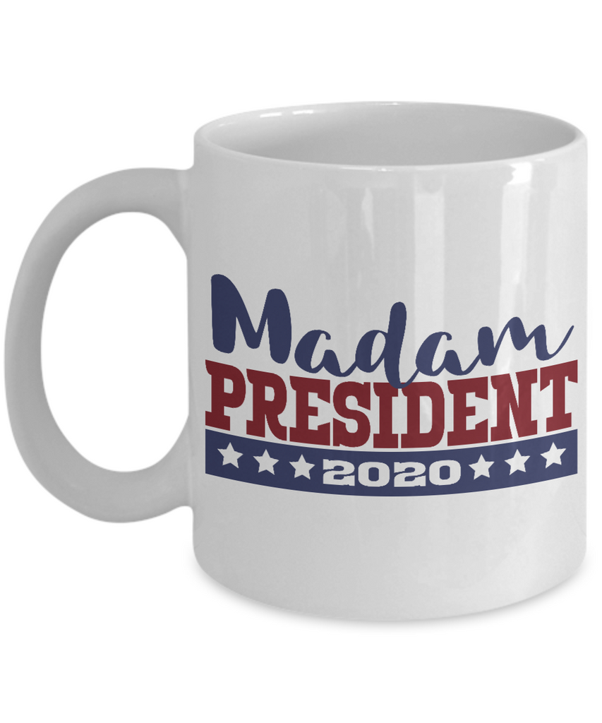 Madam President 2020 Mug Unique Gift for Proud Democrat