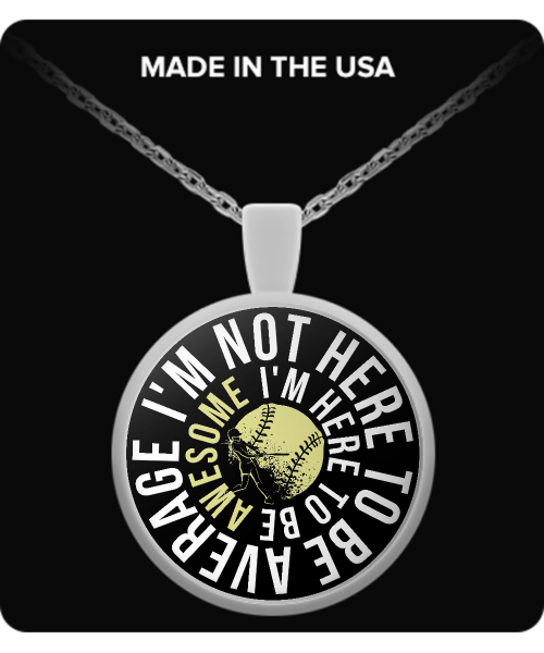 Softball - Here To Be Awesome Necklace