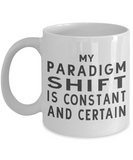 Abraham Hicks, Bob Proctor, The Secret, Paradigm Shift, Gratitude, Grateful, Rhonda Byrne, law of attraction, Bob Vitale, spiritual power, paradigm shift mug, bob proctor quotes, the secret quotes