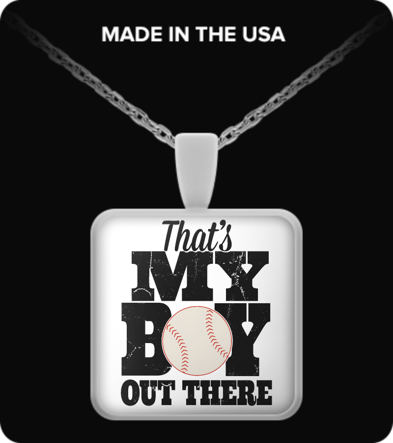 Baseball - That's My Boy Out There Necklace