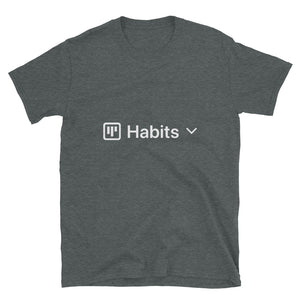 Habits Board View T-Shirt