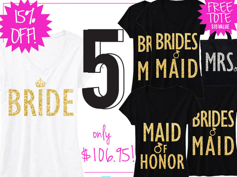 BRIDE GOLD WEDDING 5 SHIRTS 15% Off Bundle, Bride Shirt, Bridesmaid shirt, maid of honor shirt