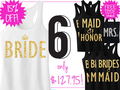 GOLD BRIDAL WEDDING 6 Tank Tops 15% Off Bundle, Mrs Shirt, Bridesmaid tank, maid of honor shirt