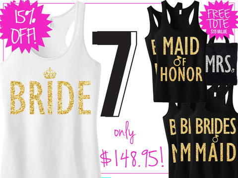 GOLD BRIDAL WEDDING 7 Tank Tops 15% Off Bundle, Mrs Shirt, Bridesmaid shirt, maid of honor shirt