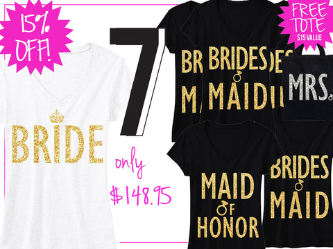 BRIDE GOLD WEDDING 7 SHIRTS 15% Off Bundle, Bride Shirt, Bridesmaid shirt, maid of honor shirt