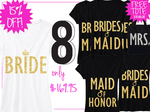 BRIDE GOLD WEDDING 8 SHIRTS 15% Off Bundle, Mrs Shirt, Bridesmaid shirt, maid of honor shirt
