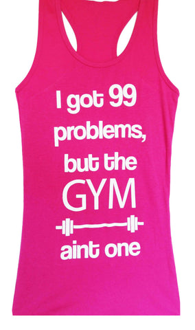 99 Problems Workout Tank Top, Pink