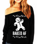BAKED AF Christmas Slouchy Off Shoulder Sweatshirt