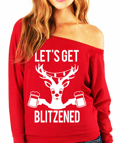 Let's Get BLITZENED Slouchy Christmas Sweatshirt BEER - Pick Color