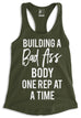 Building a Bad As* Body Racerback Tank Top - Pick Color