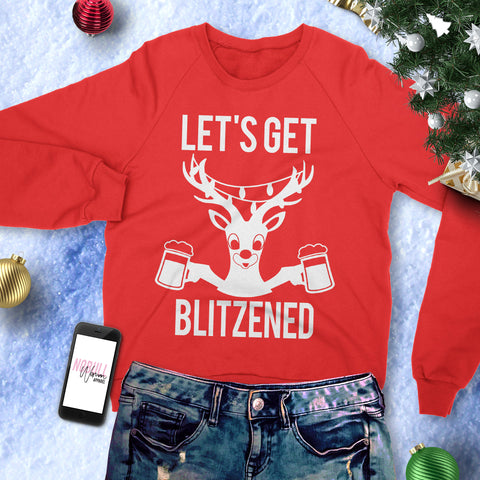 LET'S GET BLITZENED Christmas Sweatshirt Crew Neck BEER Version - Pick Red or Black