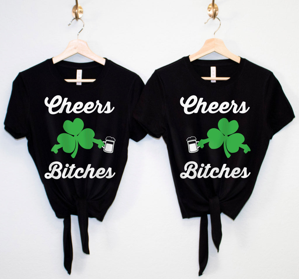 CHEERS BITCHES St Patrick's Day Crop Top with Front Tie - Pick Color