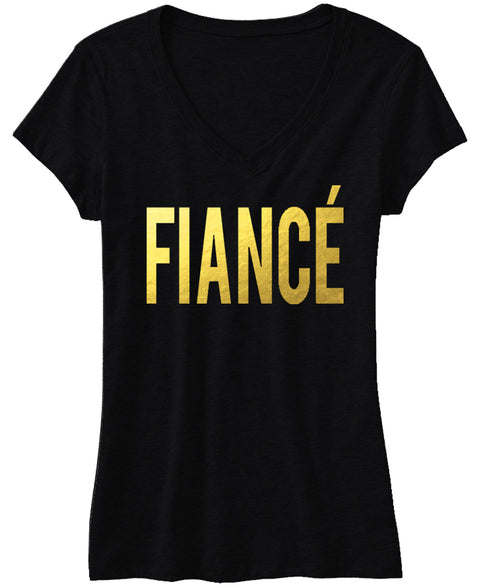 FIANCE Shirt, Bride Gold Foil Print V-neck