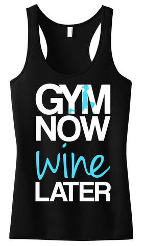 GYM Now WINE Later Tank Top Black with Teal