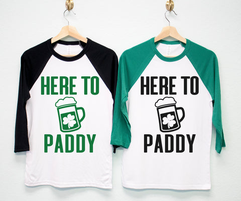 HERE TO PADDY St. Patrick's Day Shirt Unisex