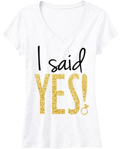 I Said YES! Gold Glitter Bride Shirt White V-neck
