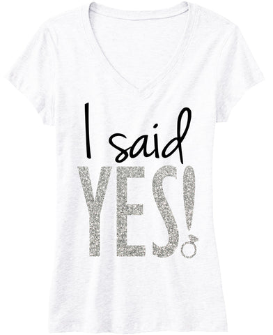 I Said YES! Silver Glitter Bride Shirt White V-neck