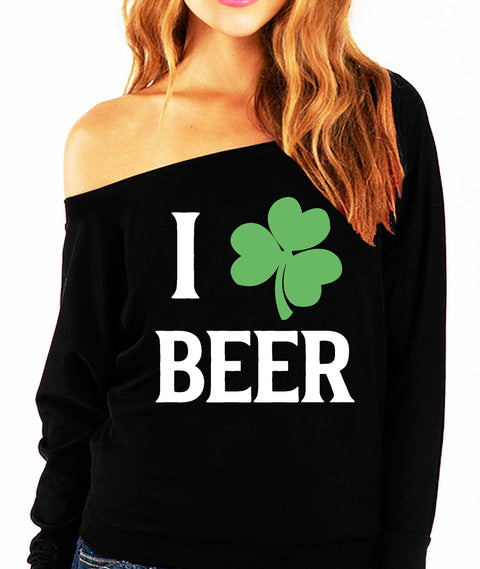 I LOVE BEER Shamrock St. Patrick's Day Off-Shoulder Sweatshirt
