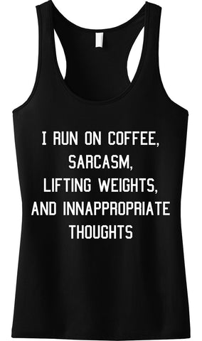 Coffee Sarcasm Lifting & Inappropriate Thoughts BLACK Tank Top