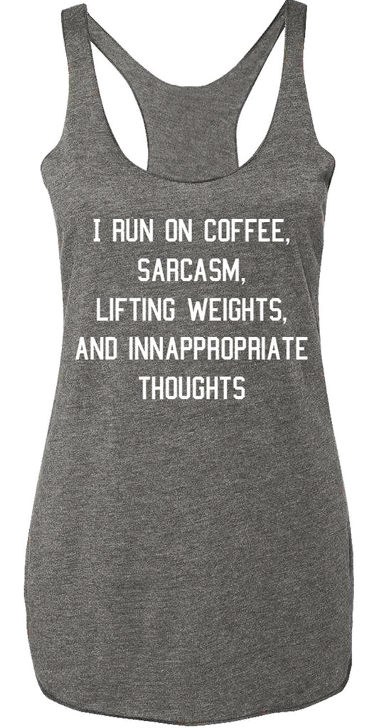 Coffee Sarcasm Lifting & Inappropriate Thoughts Gray Tank Top