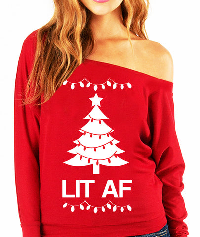 LIT AF Christmas Slouchy Sweatshirt - Pick Color