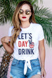 LET'S DAY DRINK Crop Top